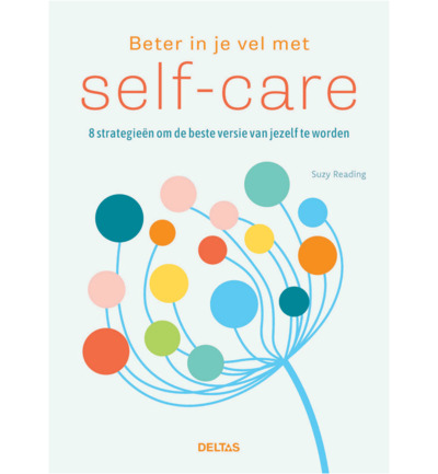 Beter in je vel met self care